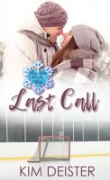 Last Call: A Love You Snow Much Serial Novella