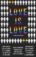 Love is Love: A Charity Anthology