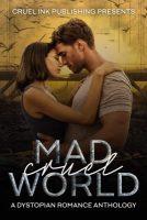 Mad Cruel World